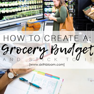 How to Create a Grocery Budget and Stick to It