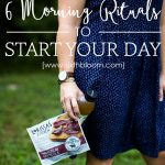 6 Morning Rituals to Start Your Day