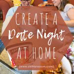Create a Date Night At Home