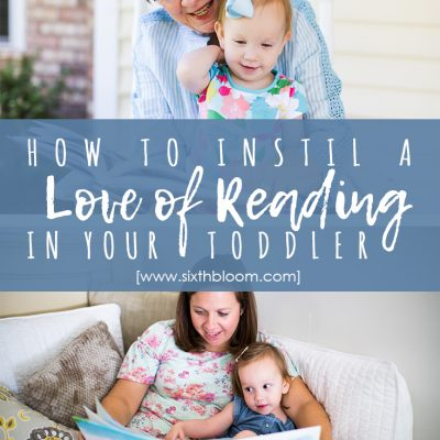 How to Instill a Love of Reading in Your Toddler