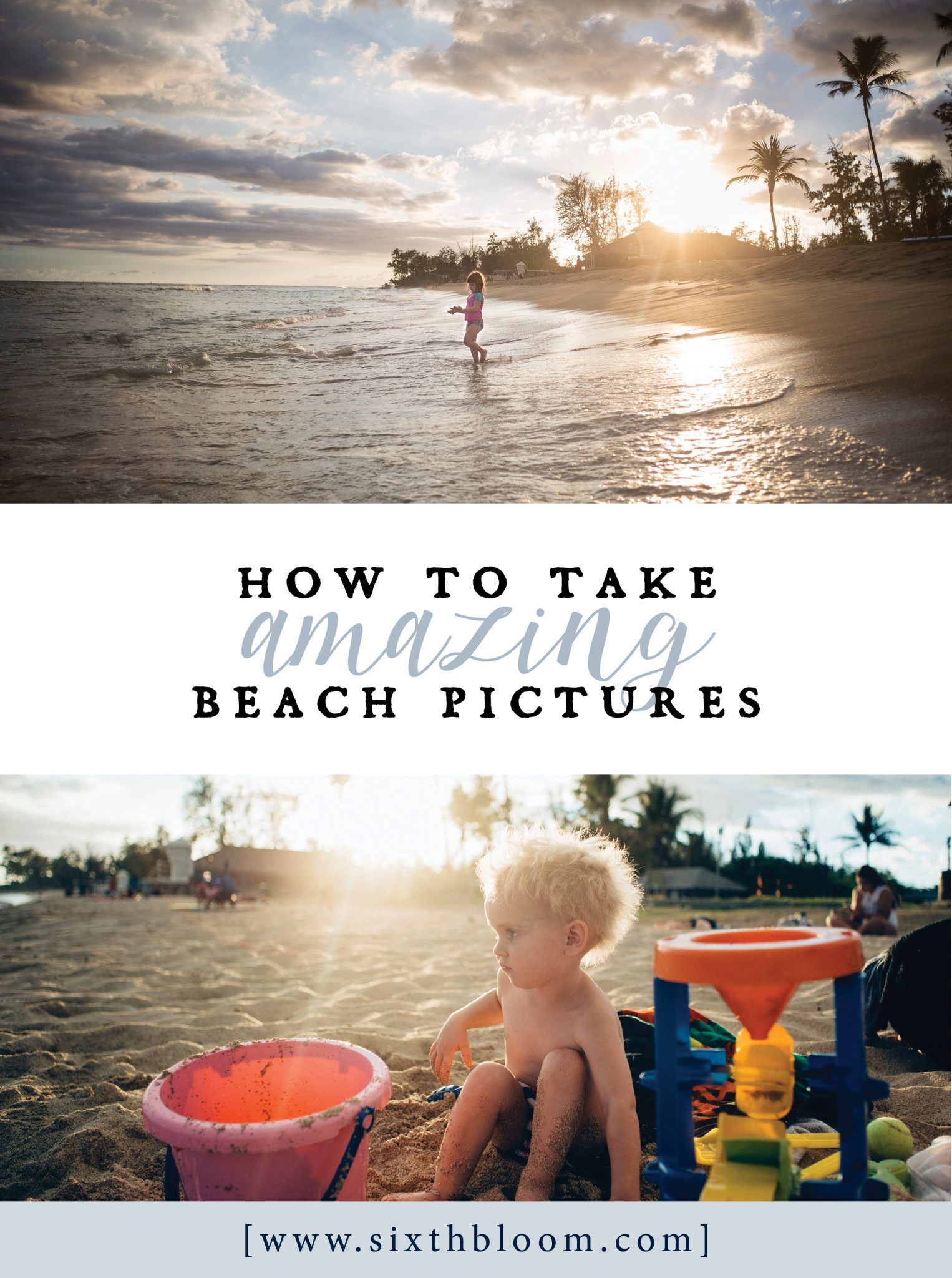 How to Take Amazing Beach Pictures
