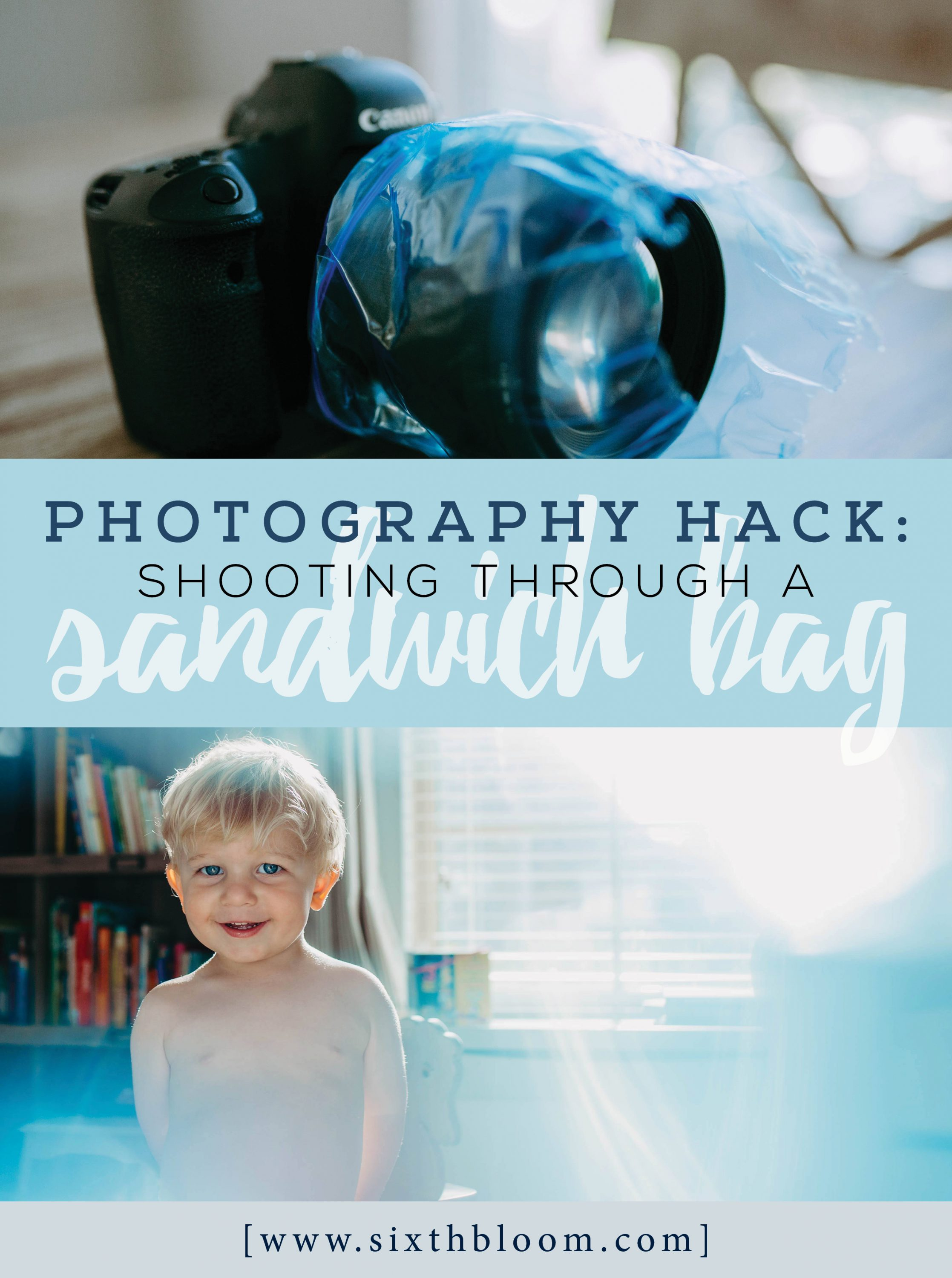 Photography Hack: Shooting Through a Sandwich Bag