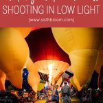 Low Light Photography Tips