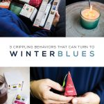 3 Crippling Behaviors that can turn to Winter Blues