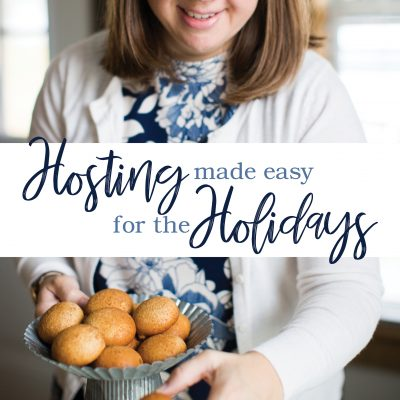 Hosting made Easy for the Holidays