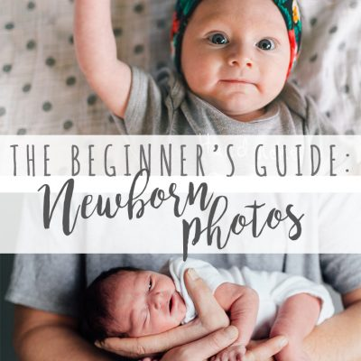 The Beginners Guide to a  Newborn Photoshoot