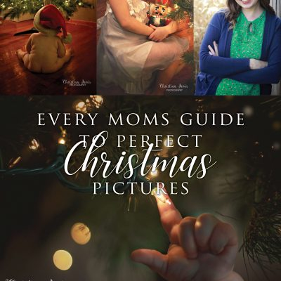 Moms Guide to Perfect Christmas Pictures