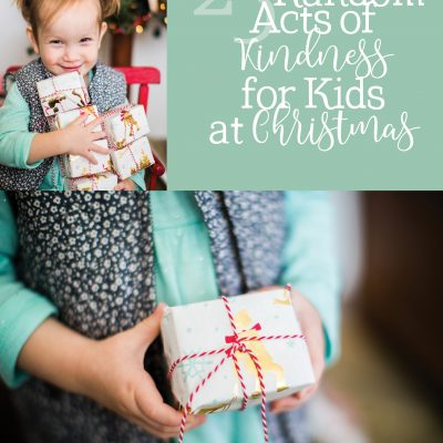 25 Random Acts of Kindness for Kids at Christmas
