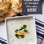 Potato Soup + Cheddar Garlic Biscuits | recipe