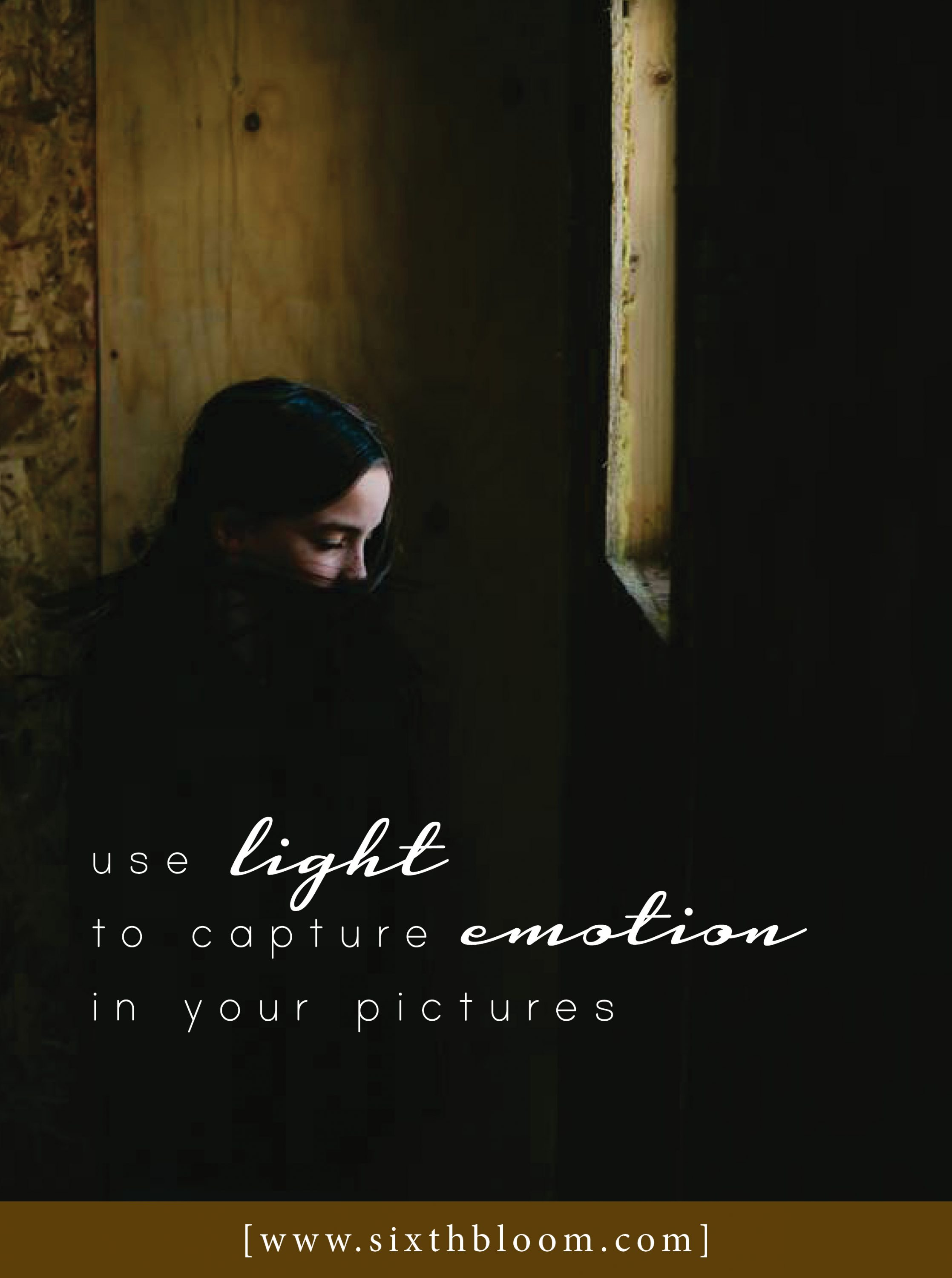 How to Capture Emotion In Your Images