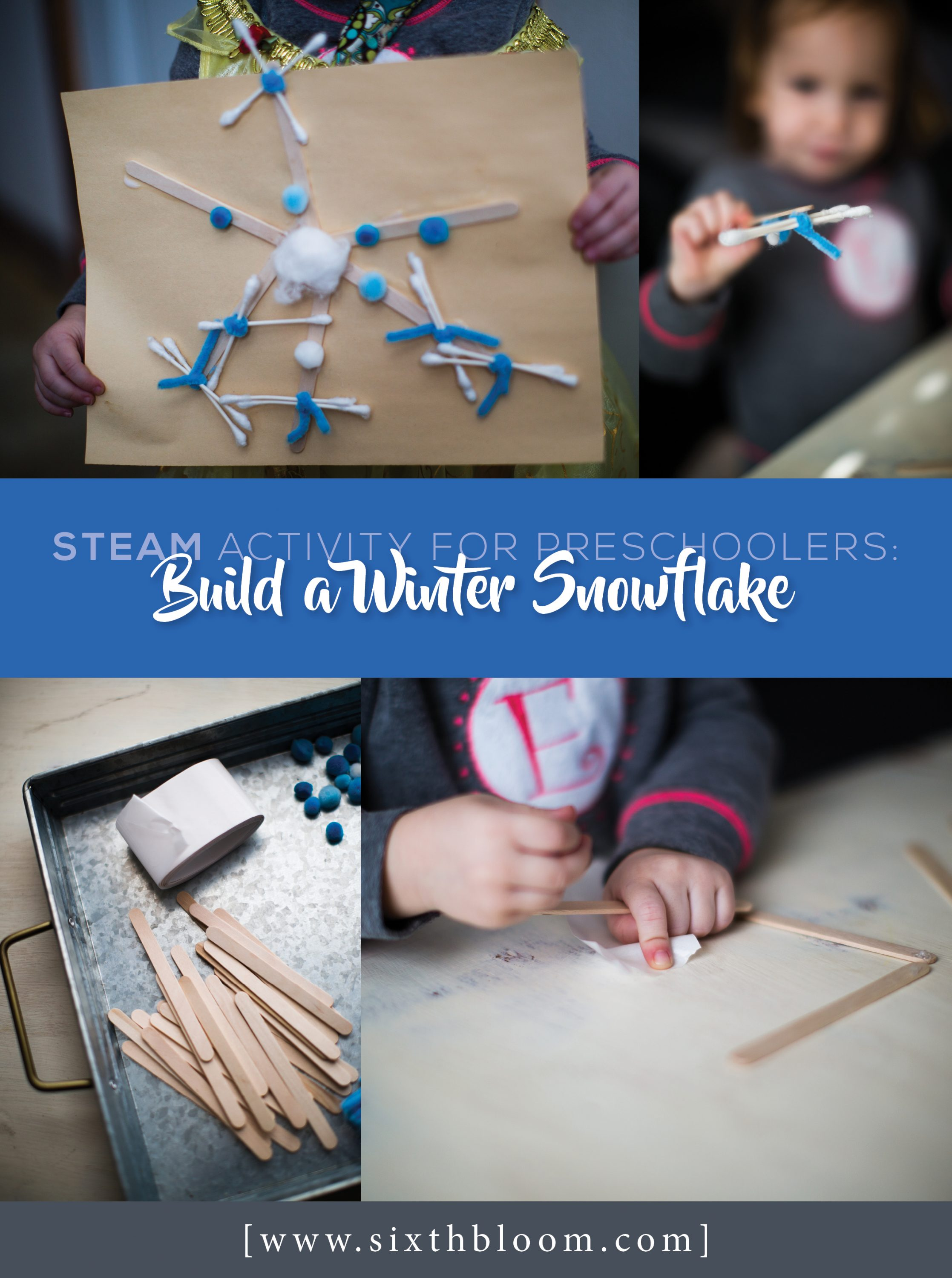 STEAM Preschool Activity: Building a Snowflake