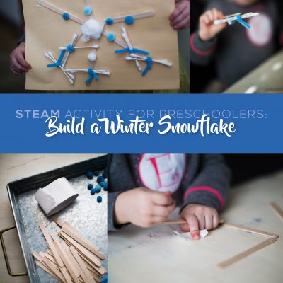 STEAM Preschool Activity: Building a Snowflake