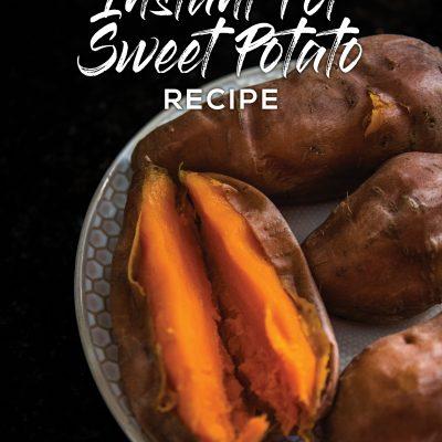 Instant Pot Sweet Potato Recipe