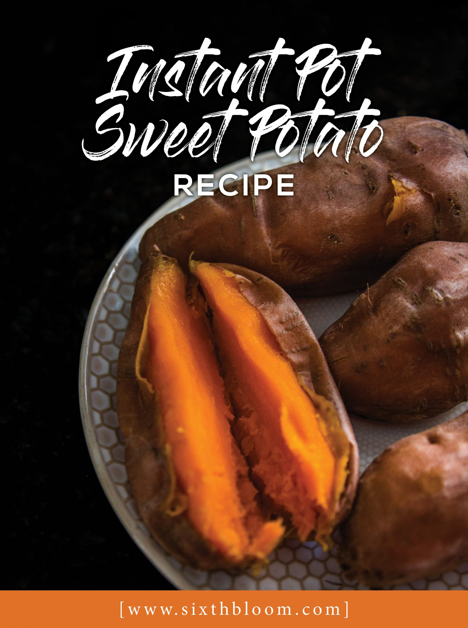 Instant Pot Sweet Potato Recipe