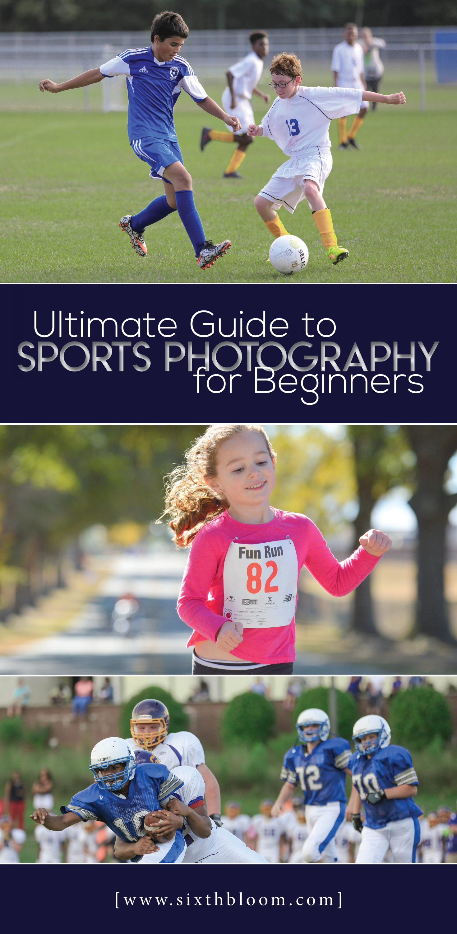 Ultimate Guide to Sports Photography for Beginners