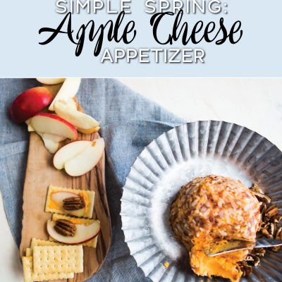 Easy Apple Cheese Spring Appetizer