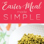 Easter Meal Made Simple