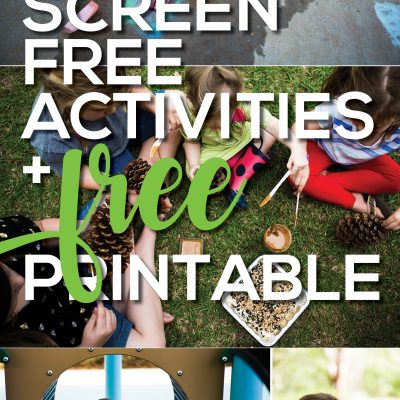 29 Screen Free Activities + Free Printable