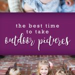 When is the Best Time to Take Outdoor Pictures