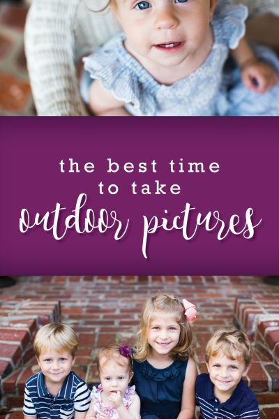 best time to take outdoor pictures