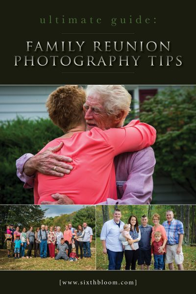 Ultimate Guide – Family Reunion Photography Tips