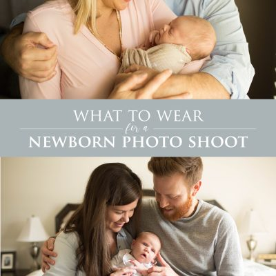 What to Wear for a Newborn Photo Shoot