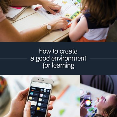 How to Create a Good Environment for Learning