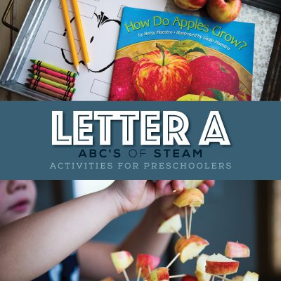 Letter A – ABC Preschool STEAM Activities