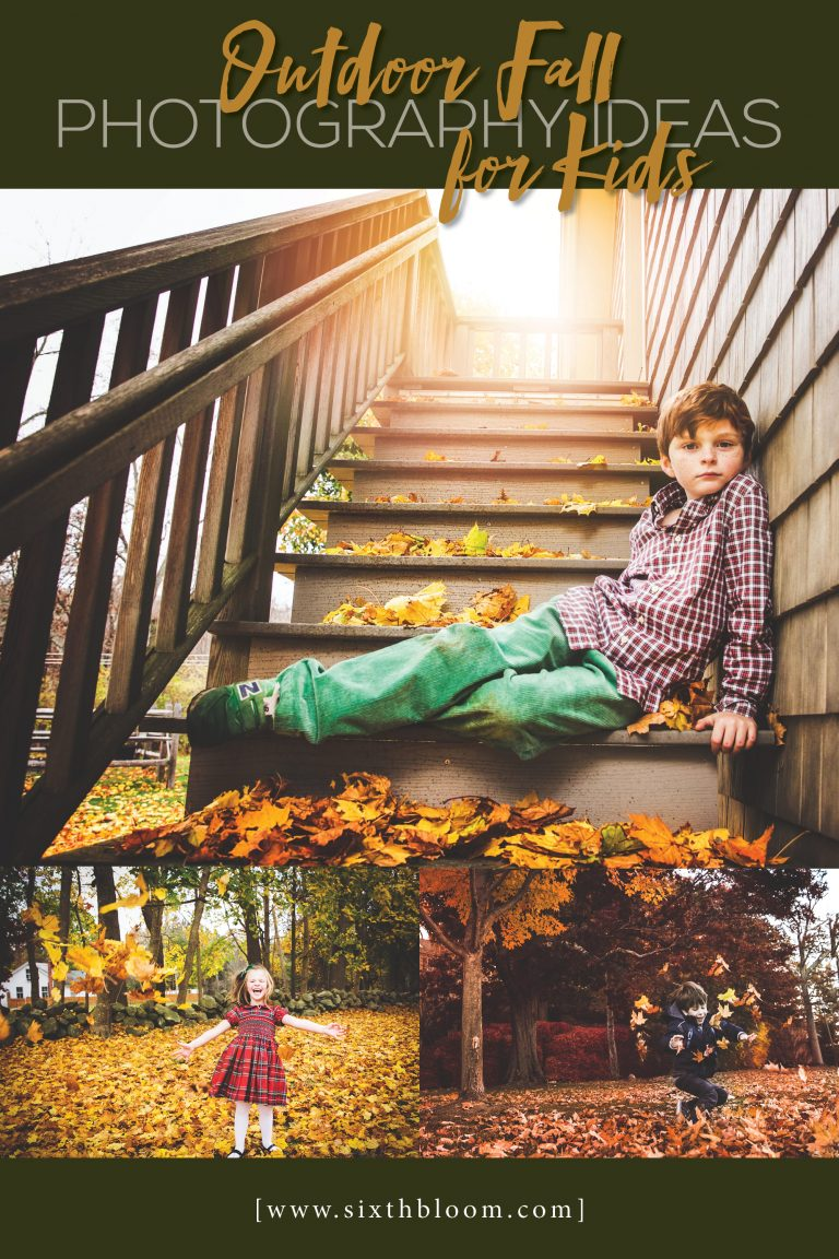 Outdoor Fall Photography Ideas for Kids - Sixth Bloom