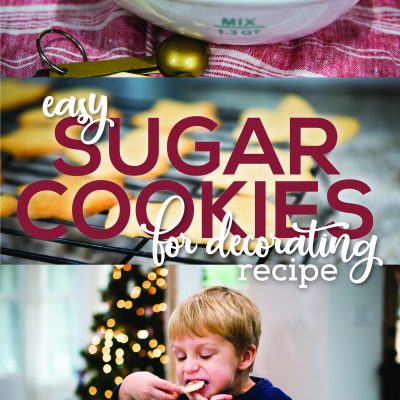 Easy Sugar Cookies for Decorating