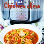 Chicken Stew Instant Pot