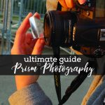 Prism Photography Tips