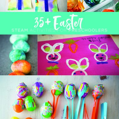 35+ Easter STEAM Activities for Preschoolers