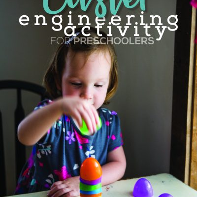 Easter Engineering Activity for Preschoolers