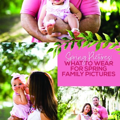 Ultimate Guide – What to Wear for Spring Family Pictures