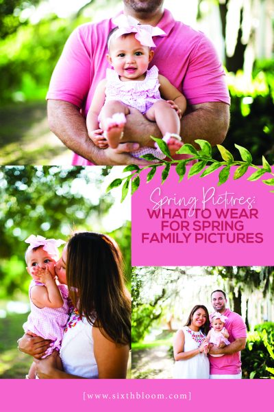 Spring Family Pictures What To Wear