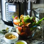 Instant Pot Vegetable Broth