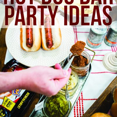 Ultimate Hot Dog Bar Party Ideas