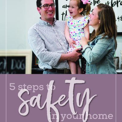 5 Steps to Safety in Your Home