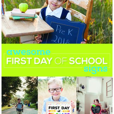 15 Awesome First Day of School Signs
