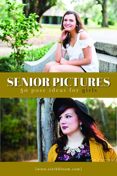Senior Picture Poses for Girls