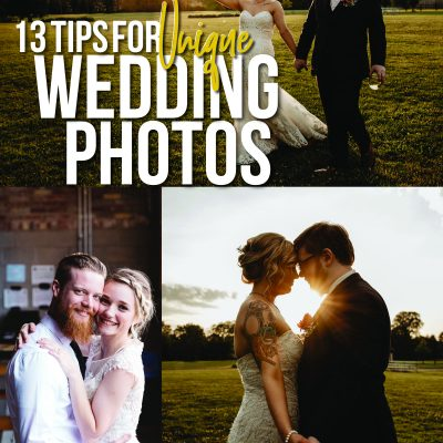 13 Tips for Unique Wedding Photos
