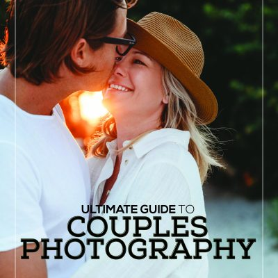 Ultimate Guide to Couples Photography