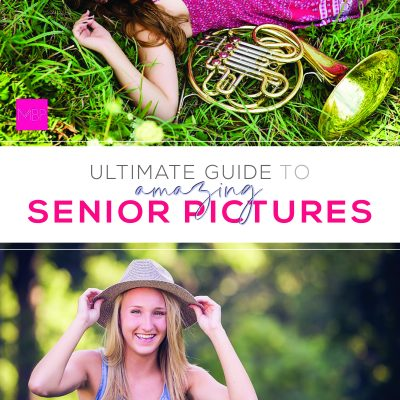 Ultimate Guide to Amazing Senior Pictures