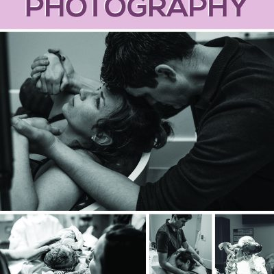 Ultimate Guide to Birth Photography