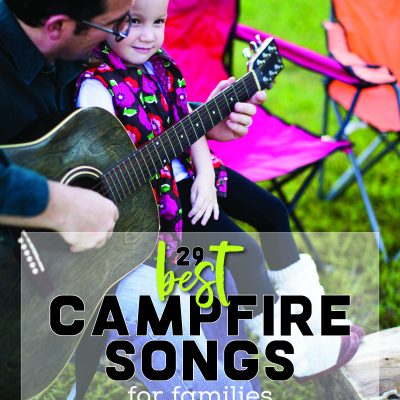 29 Best Campfire Songs for Families