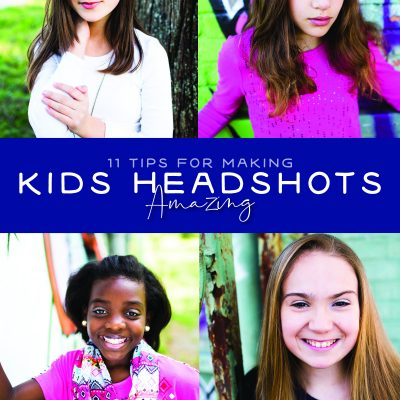 11 Tips for Making Kids Headshots Amazing