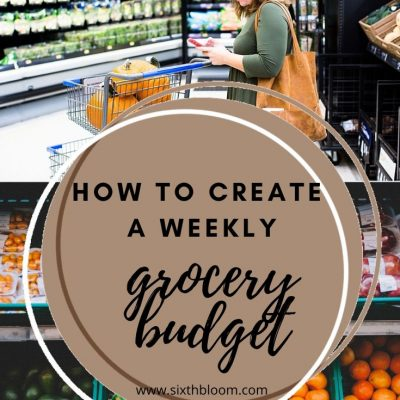 How to Create a Weekly Grocery Budget