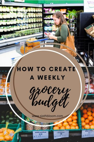 tips for creating a weekly grocery budget